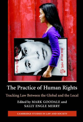 Practice of Human Rights Tracking Law Between the Global and the Local  2007 edition cover