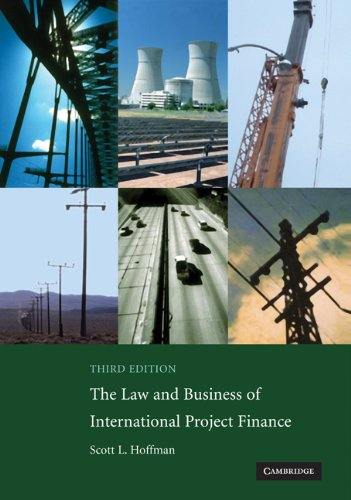 Law and Business of International Project Finance  3rd 2008 (Revised) edition cover