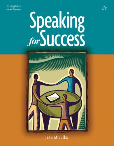Speaking for Success  2nd 2007 (Revised) 9780538443784 Front Cover