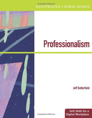 Professionalism Soft Skills for a Digital Workplace  2011 edition cover