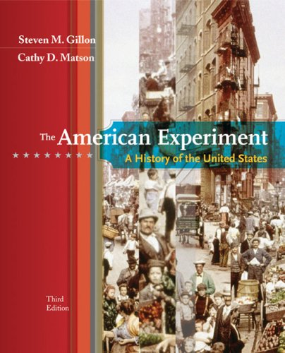 American Experiment A History of the United States 3rd 2008 9780547056784 Front Cover