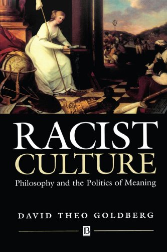 Racist Culture Philosophy and the Politics of Meaning  1993 edition cover
