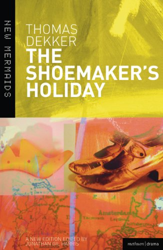 Shoemaker's Holiday  3rd 2008 9780713673784 Front Cover
