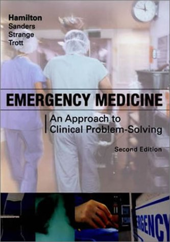 Emergency Medicine An Approach to Clinical Problem-Solving 2nd 2003 (Revised) edition cover