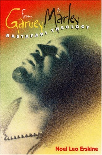 From Garvey to Marley Rastafari Theology  2007 edition cover