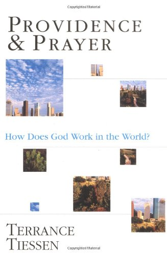 Providence and Prayer How Does God Work in the World?  2000 edition cover