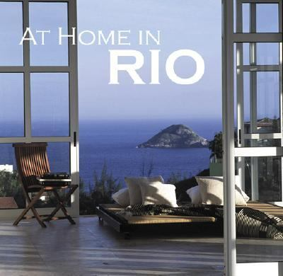At Home in Rio   2006 9780865651784 Front Cover