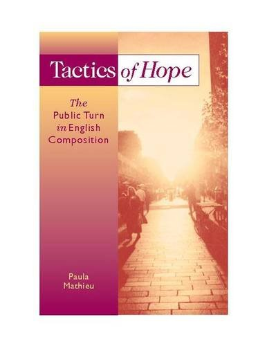 Tactics of Hope The Public Turn in English Composition  2005 edition cover