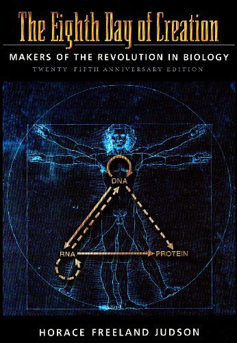 Eighth Day of Creation The Makers of the Revolution in Biology 25th edition cover