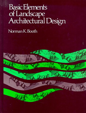 Basic Elements of Landscape Architectural Design  N/A edition cover