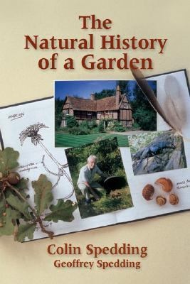 Natural History of a Garden  2003 9780881925784 Front Cover