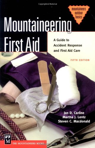 Mountaineering First Aid A Guide to Accident Response and First Aid Care 5th 2004 edition cover