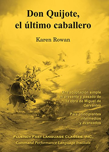 DON QUIJOTE,EL ULTIMO CABALLERO         N/A 9780982468784 Front Cover