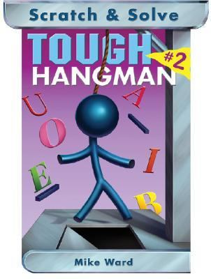 Scratch and Solve Tough Hangman  N/A 9781402725784 Front Cover