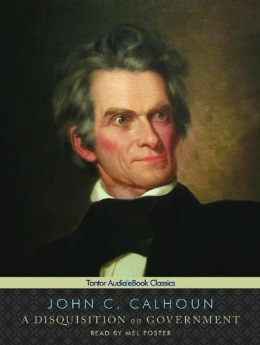A Disquisition on Government:  2011 edition cover