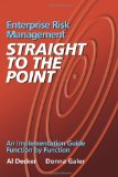 Enterprise Risk Management - Straight to the Point An Implementation Guide Function by Function N/A edition cover