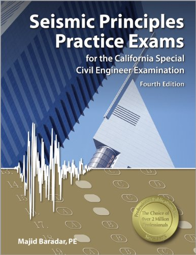 Seismic Principles Practice Exams for the California Special Civil Engineer Examination  4th edition cover