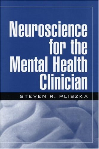 Neuroscience for the Mental Health Clinician   2003 edition cover