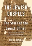 Jewish Gospels The Story of the Jewish Christ  2013 edition cover