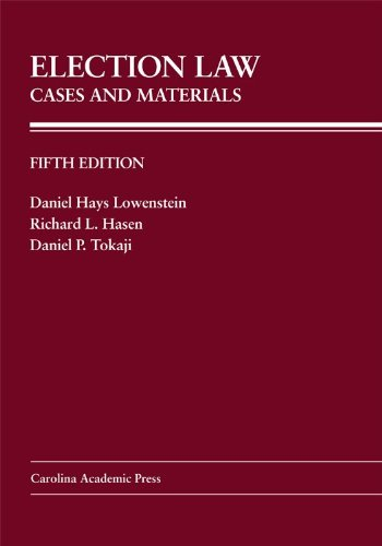 Election Law Cases and Materials 5th 2012 edition cover