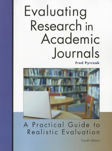 Evaluating Research in Academic Journals-4th Ed A Practical Guide to Realistic Evaluation 4th 2010 (Revised) edition cover