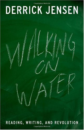 Walking on Water Reading, Writing, and Revolution  2005 edition cover