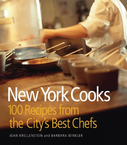New York Cooks 100 Recipes from the City's Best Chefs  2009 9781933027784 Front Cover