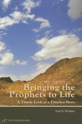Bringing the Prophets to Life A Timely Look at a Timeless Story  2011 edition cover