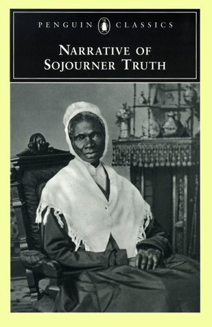 Narrative of Sojourner Truth  N/A 9780140436785 Front Cover