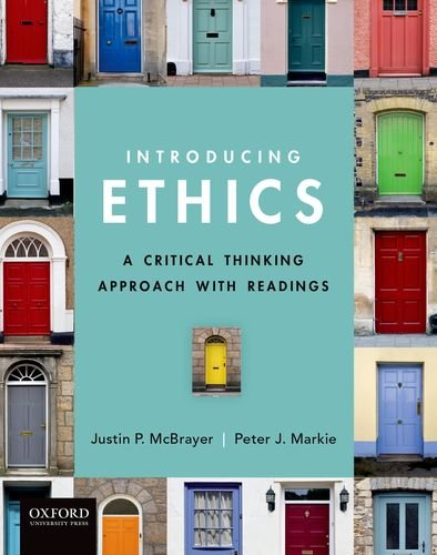 Introducing Ethics A Critical Thinking Approach with Readings  2014 edition cover