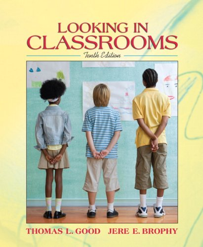 Looking in Classrooms  10th 2008 edition cover