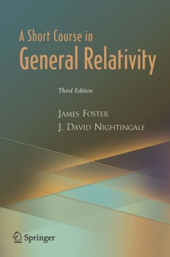 Short Course in General Relativity  3rd 2006 (Revised) edition cover