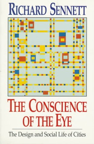 Conscience of the Eye The Design and Social Life of Cities N/A edition cover