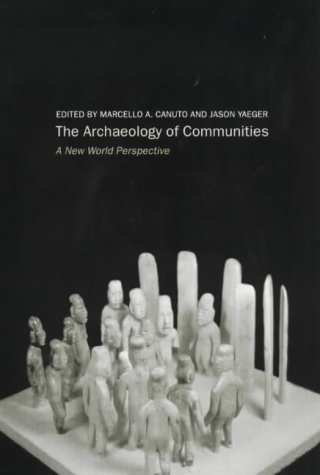 Archaeology of Communities New World Perspective  2000 edition cover