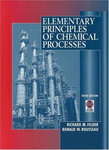 Elementary Principles of Chemical Processes  3rd 2000 (Revised) edition cover