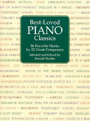 Best-Loved Piano Classics 36 Favorite Works by 22 Great Composers N/A 9780486413785 Front Cover