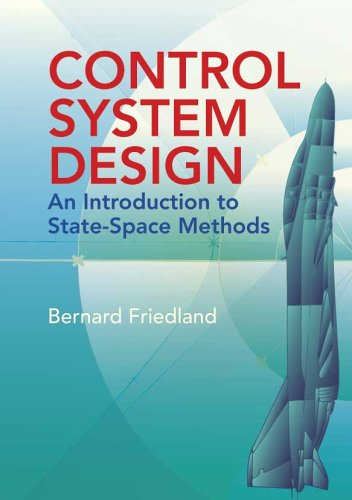 Control System Design An Introduction to State-Space Methods  2005 edition cover