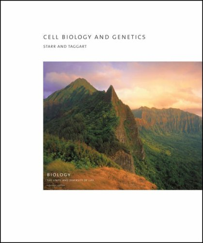Cell Biology and Genetics Biology: the Unity and Diversity of Life 11th 2006 (Revised) 9780495125785 Front Cover