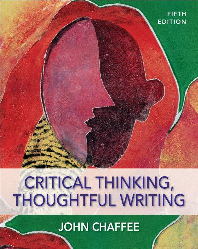 Critical Thinking, Thoughtful Writing  5th 2012 9780495899785 Front Cover
