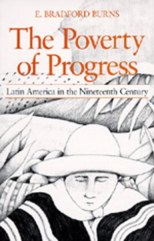 Poverty of Progress Latin America in the Nineteenth Century N/A edition cover