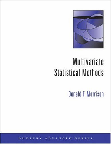 Multivariate Statistical Methods  4th 2005 (Revised) 9780534387785 Front Cover