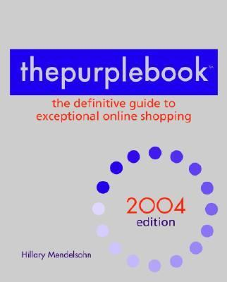Purple Book The Definitive Guide to Exceptional Online Shopping N/A 9780553382785 Front Cover