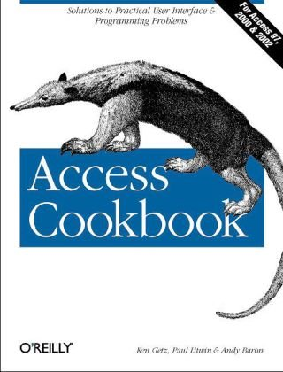Access Cookbook Solutions to Common User Interface and Programming Problems 2nd 2004 edition cover