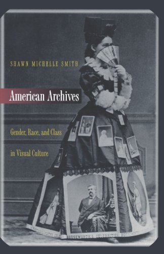 American Archives Gender, Race, and Class in Visual Culture  2000 edition cover