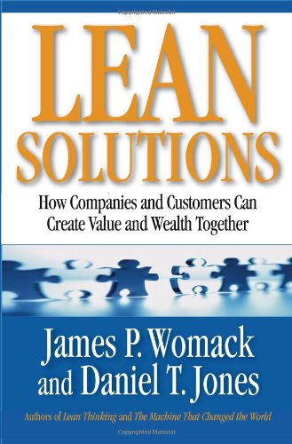 Lean Solutions How Companies and Customers Can Create Value and Wealth Together  2005 edition cover