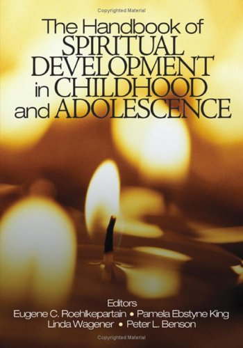 Handbook of Spiritual Development in Childhood and Adolescence   2005 edition cover