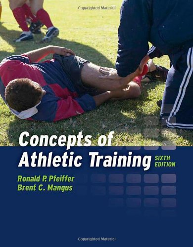 Concepts of Athletic Training  6th 2012 (Revised) edition cover