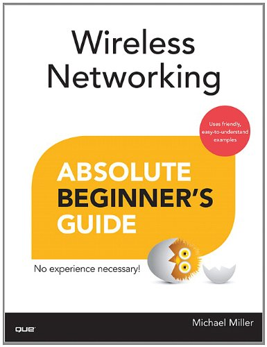 Wireless Networking Absolute Beginner's Guide   2013 edition cover