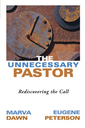 Unnecessary Pastor Rediscovering the Call  2000 edition cover