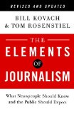 Elements of Journalism What Newspeople Should Know and the Public Should Expect 3rd 2014 (Revised) 9780804136785 Front Cover